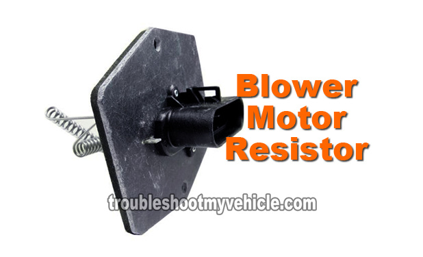 Part 1 -How to Test the Blower Motor Resistor (GM 4.3L, 5.0L ... Ac Blower Wiring Diagram Tracker on